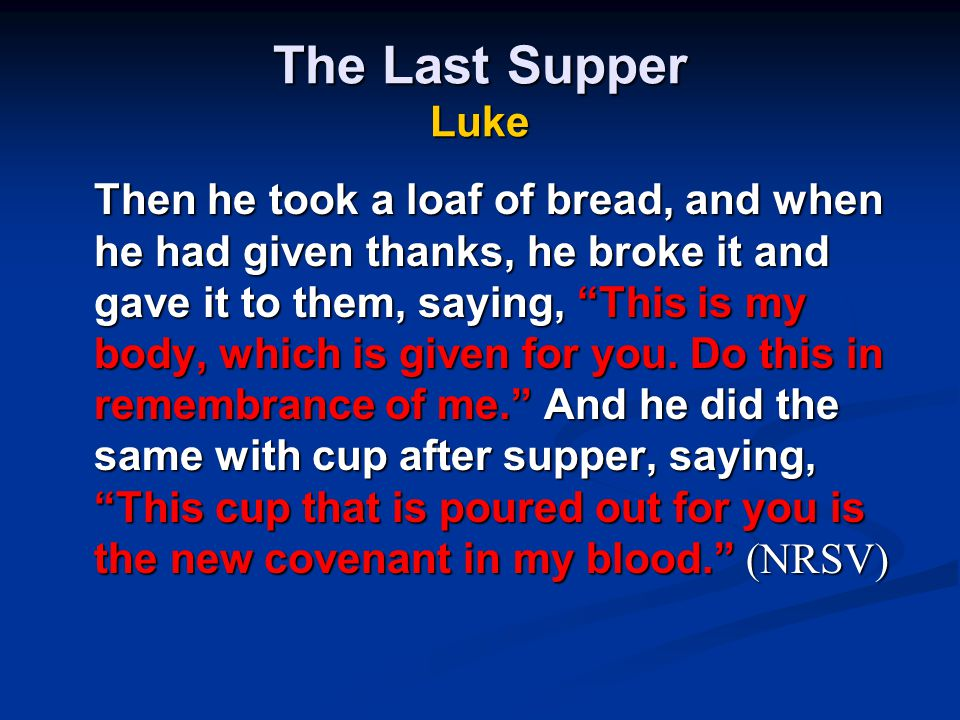 The Last Supper Luke