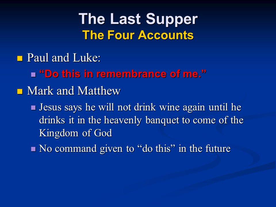 The Last Supper The Four Accounts