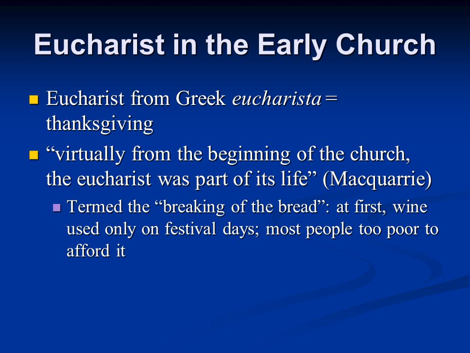 Eucharist in the Early Church