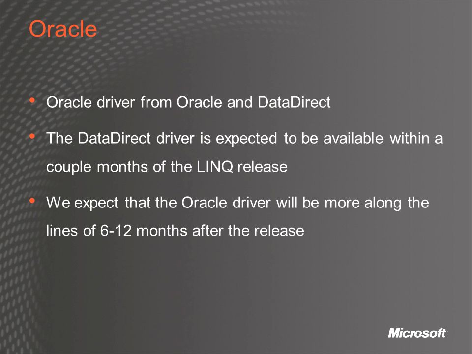 Oracle Oracle driver from Oracle and DataDirect