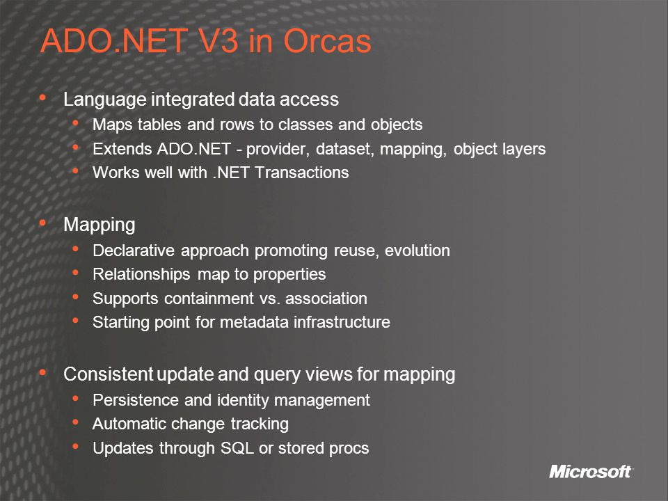 ADO.NET V3 in Orcas Language integrated data access Mapping