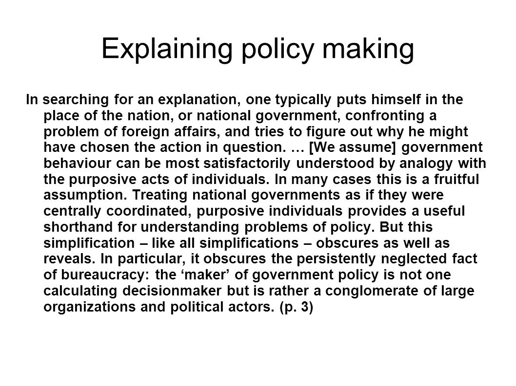 Explaining policy making