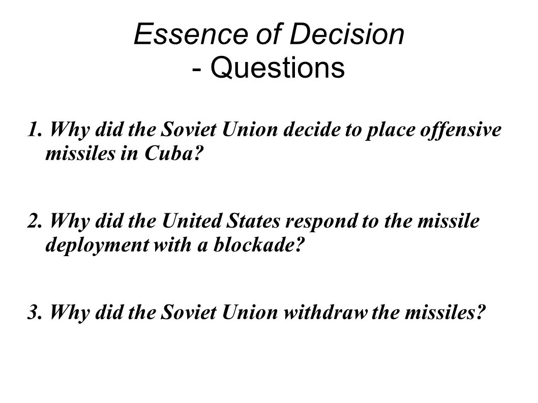 Essence of Decision - Questions