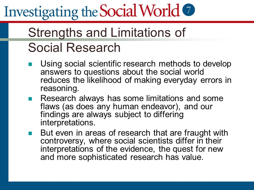Strengths and Limitations of Social Research
