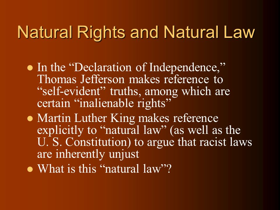 Explain what is meant by Natural in the Natural Law Tradition.
