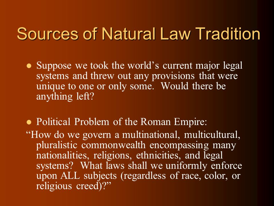 Sources of Natural Law Tradition