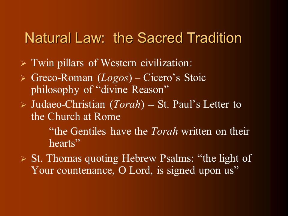 Natural Law: the Sacred Tradition