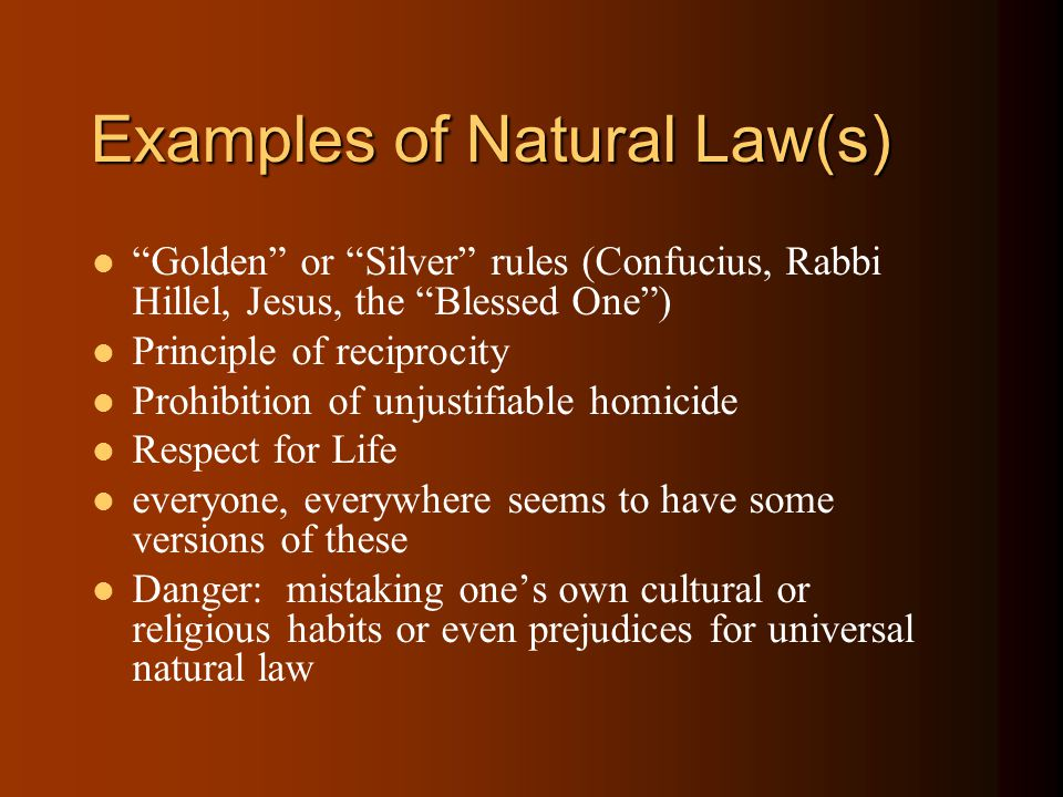 Examples of Natural Law(s)