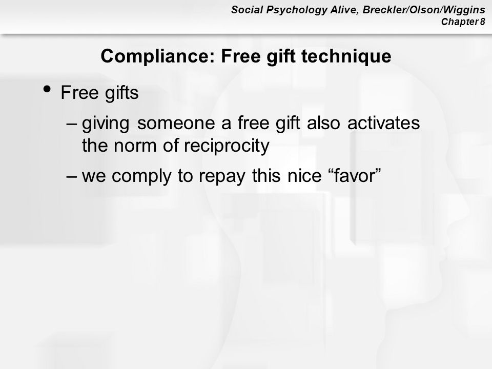 Compliance: Free gift technique