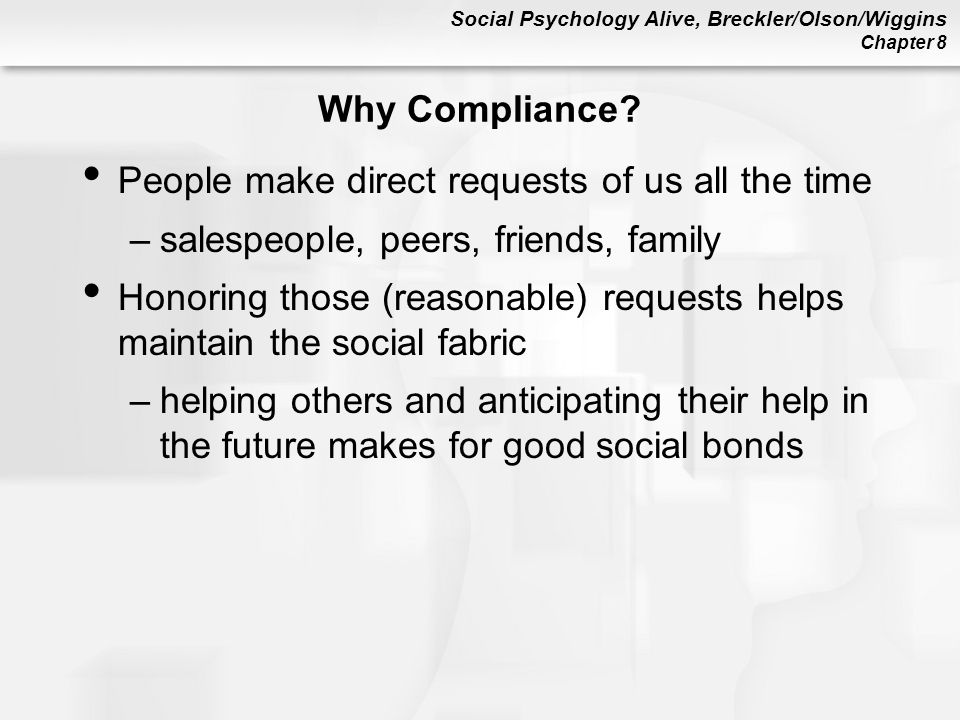 Why Compliance People make direct requests of us all the time. salespeople, peers, friends, family.