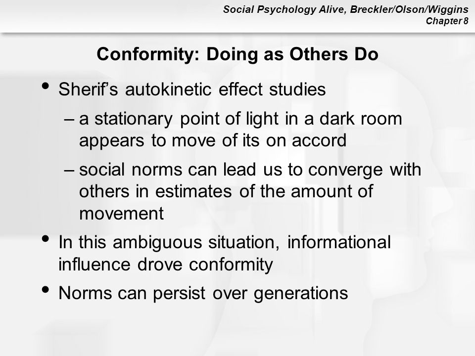 Conformity: Doing as Others Do