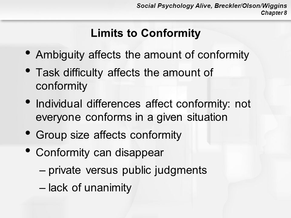 Limits to Conformity Ambiguity affects the amount of conformity. Task difficulty affects the amount of conformity.
