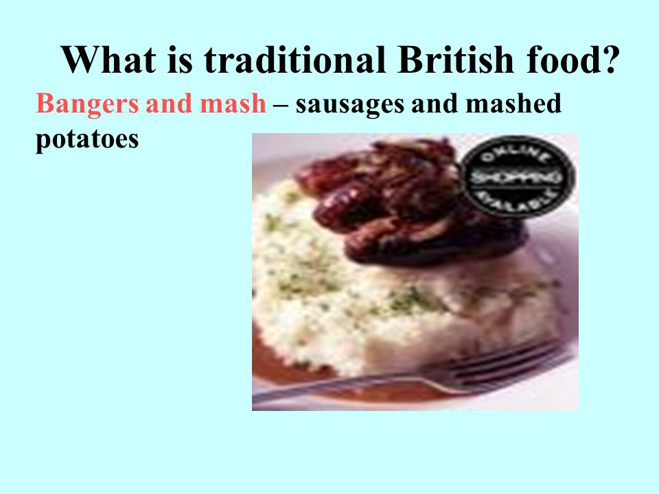 What is traditional British food