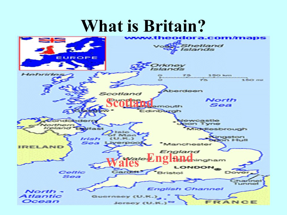 What is Britain Scotland England Wales