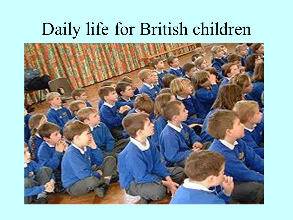 Daily life for British children