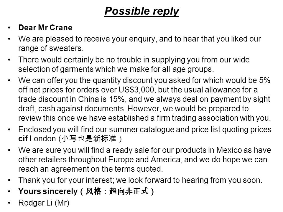 Possible reply Dear Mr Crane