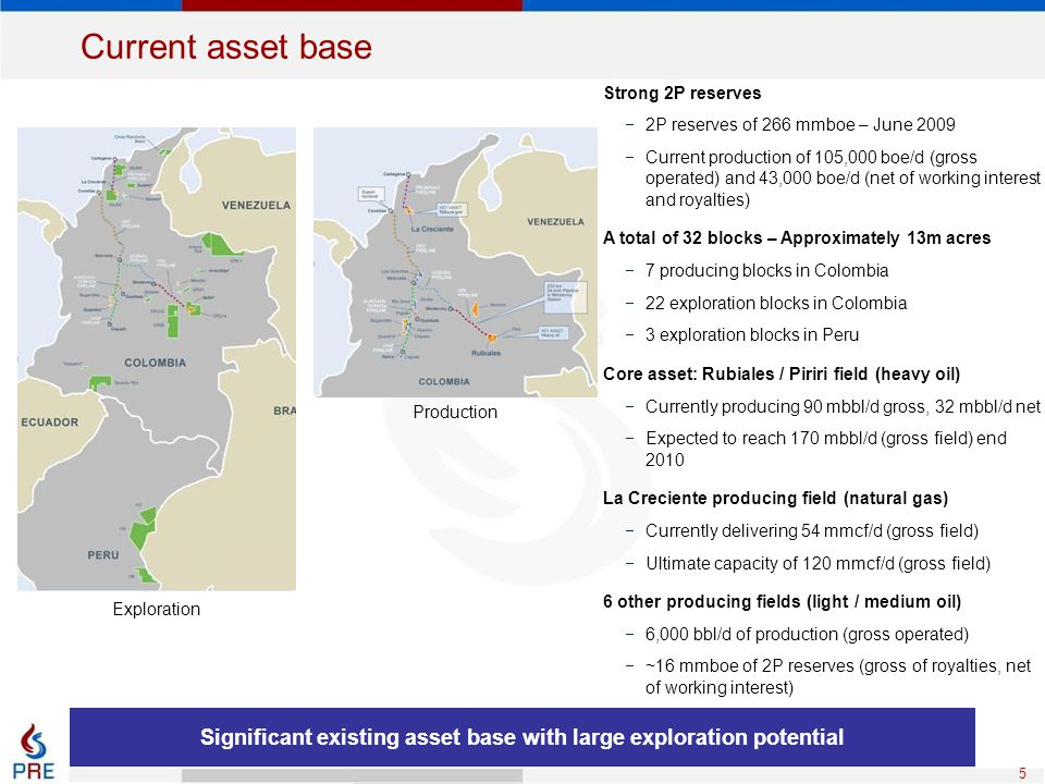 Significant existing asset base with large exploration potential