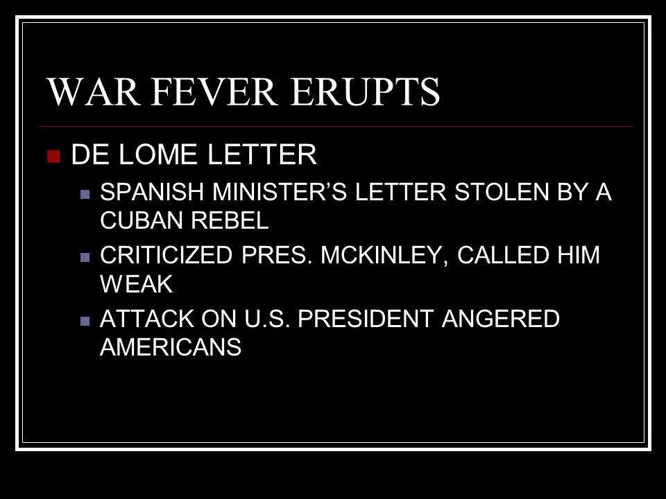 WAR FEVER ERUPTS DE LOME LETTER
