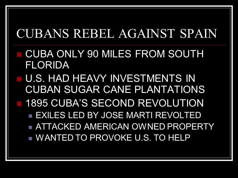 CUBANS REBEL AGAINST SPAIN