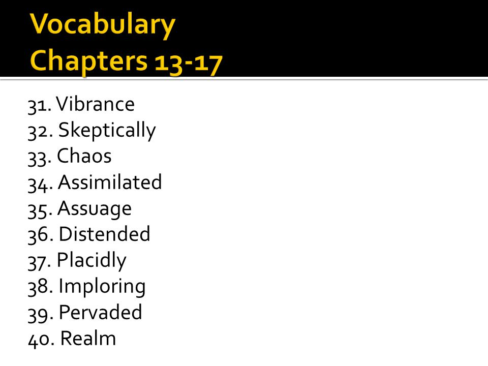Vocabulary Chapters 13-17
