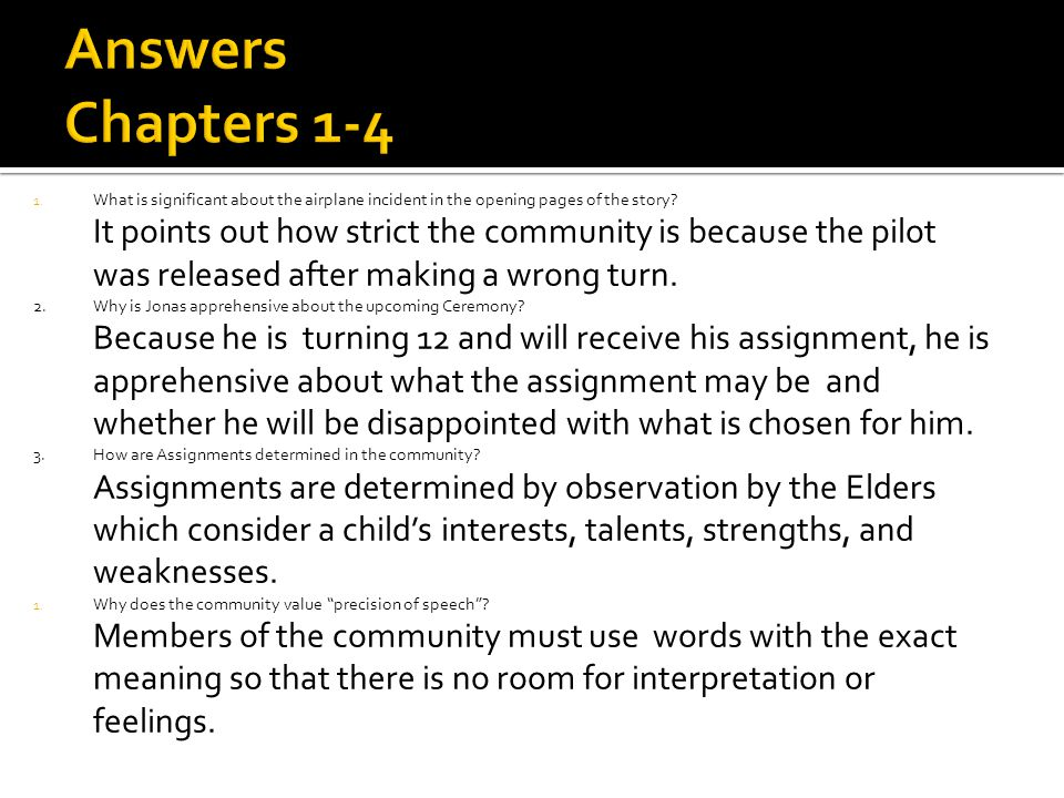 Answers Chapters 1-4 What is significant about the airplane incident in the opening pages of the story