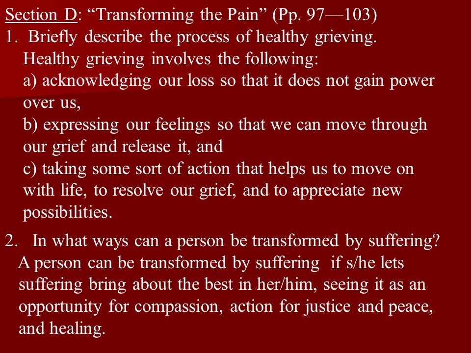 Section D: Transforming the Pain (Pp. 97—103)