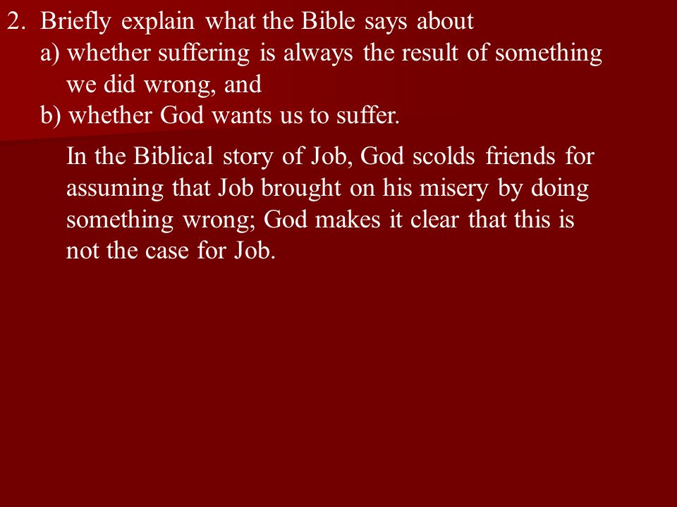2. Briefly explain what the Bible says about