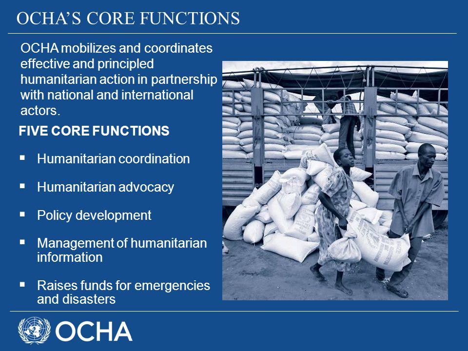 OCHA'S CORE FUNCTIONS