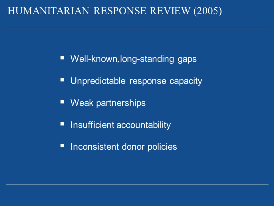 HUMANITARIAN RESPONSE REVIEW (2005)