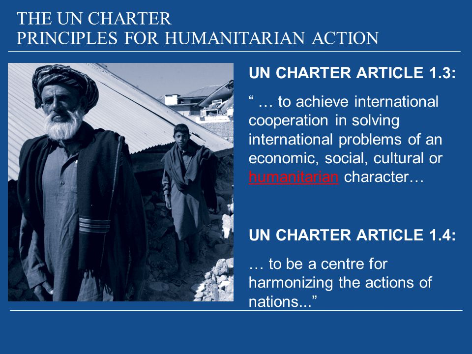 PRINCIPLES FOR HUMANITARIAN ACTION