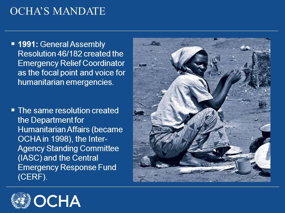 OCHA'S MANDATE