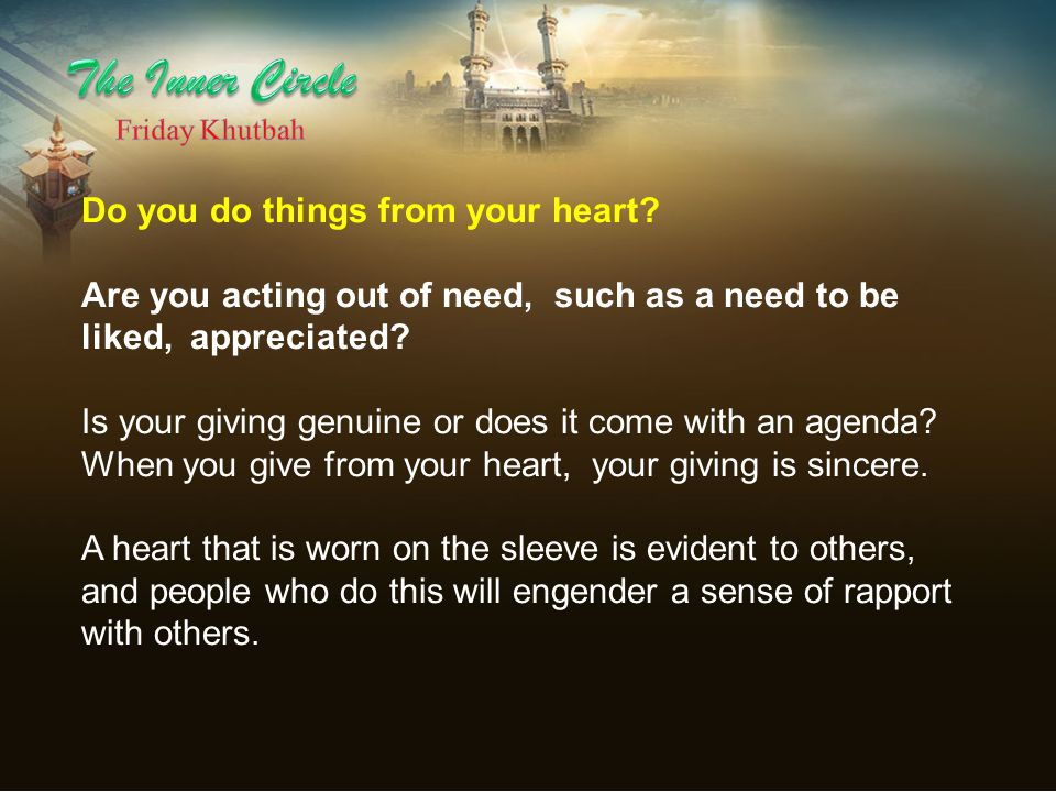 The Inner Circle Do you do things from your heart