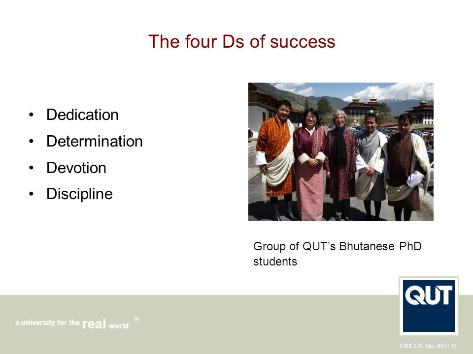 The four Ds of success Dedication Determination Devotion Discipline
