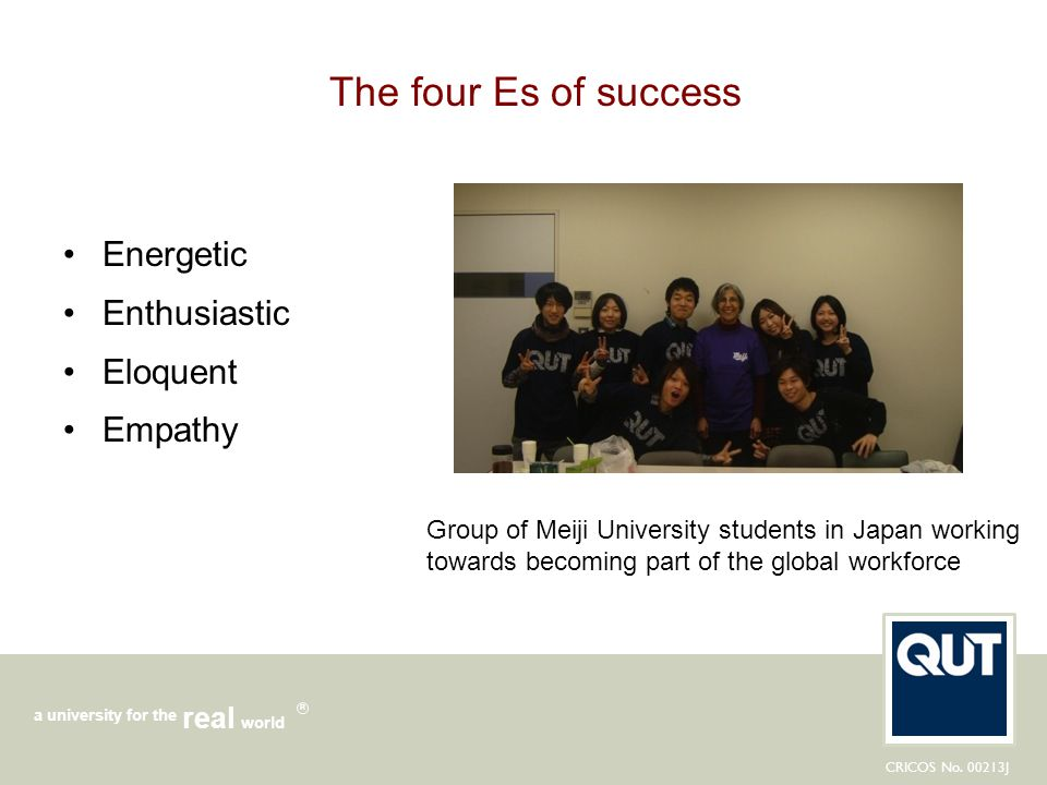 The four Es of success Energetic Enthusiastic Eloquent Empathy