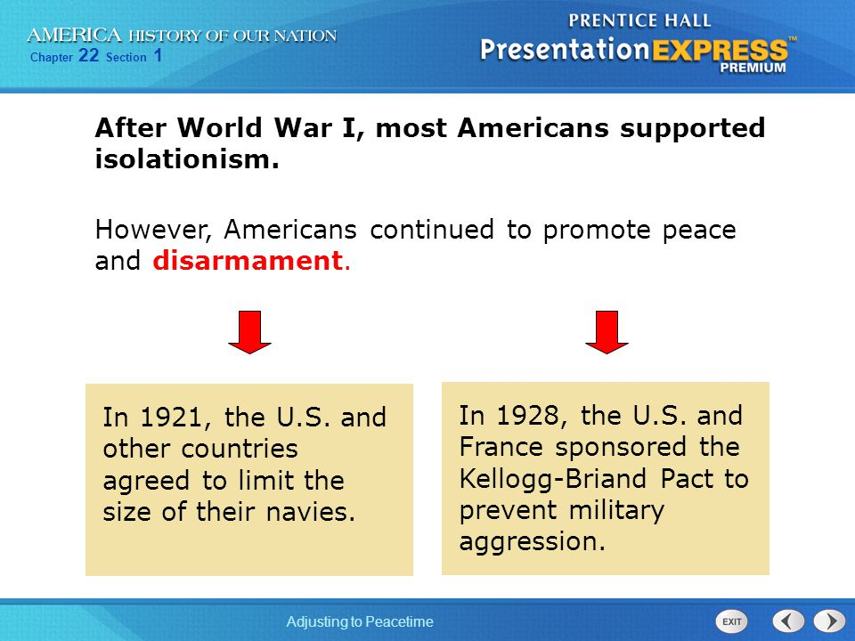 After World War I, most Americans supported isolationism.
