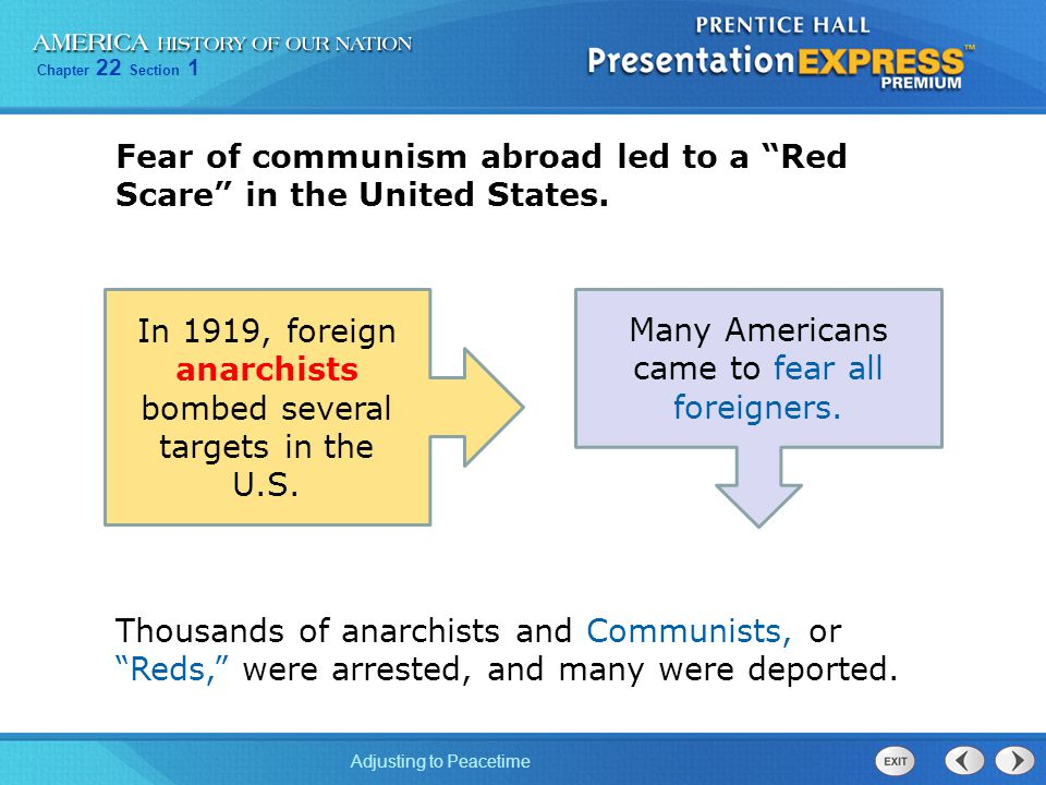 Fear of communism abroad led to a Red Scare in the United States.