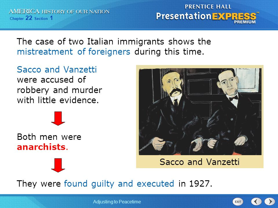 The case of two Italian immigrants shows the mistreatment of foreigners during this time.