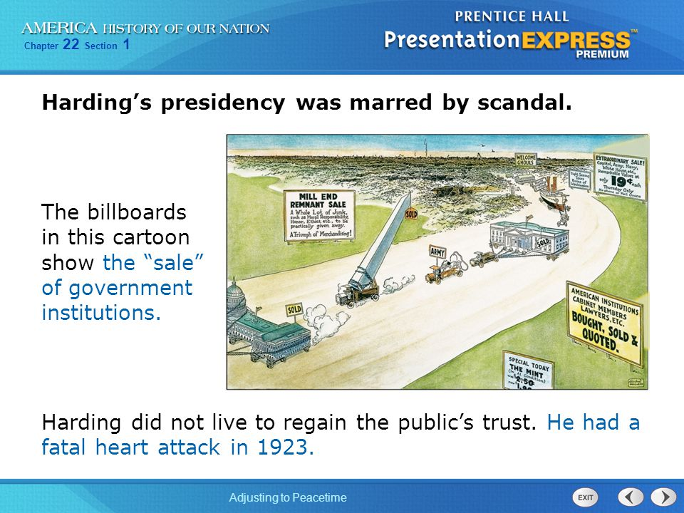 Harding's presidency was marred by scandal.