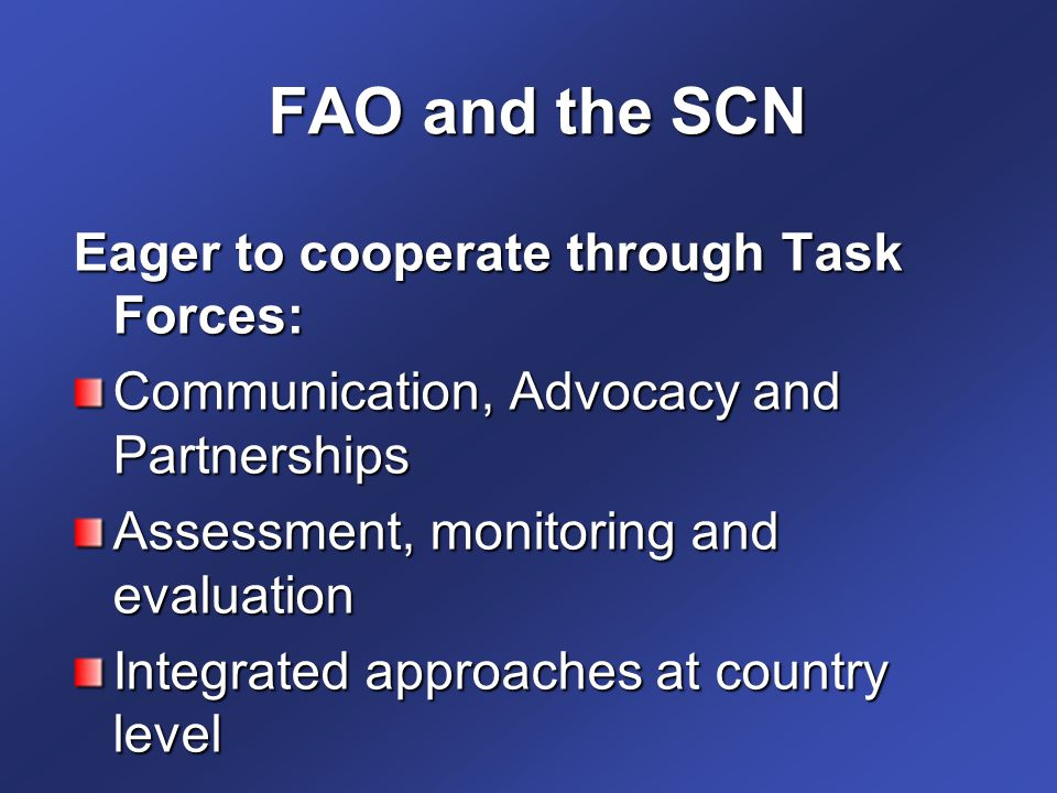 FAO and the SCN Eager to cooperate through Task Forces: