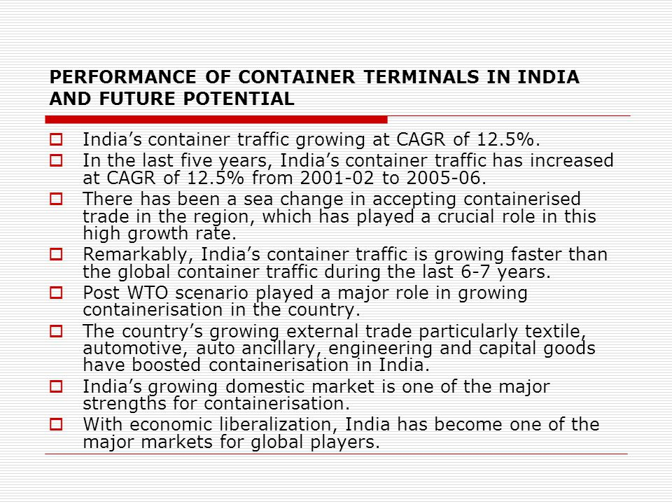 PERFORMANCE OF CONTAINER TERMINALS IN INDIA AND FUTURE POTENTIAL