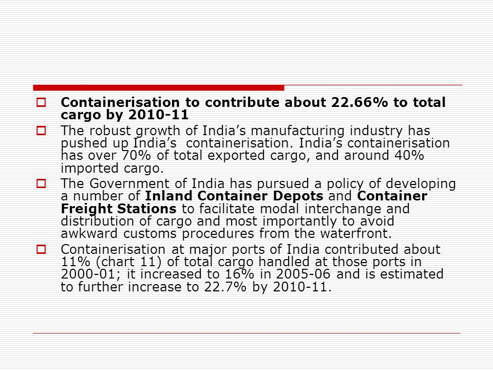 Containerisation to contribute about 22.66% to total cargo by 2010-11