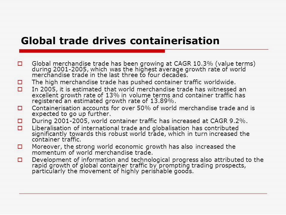 Global trade drives containerisation