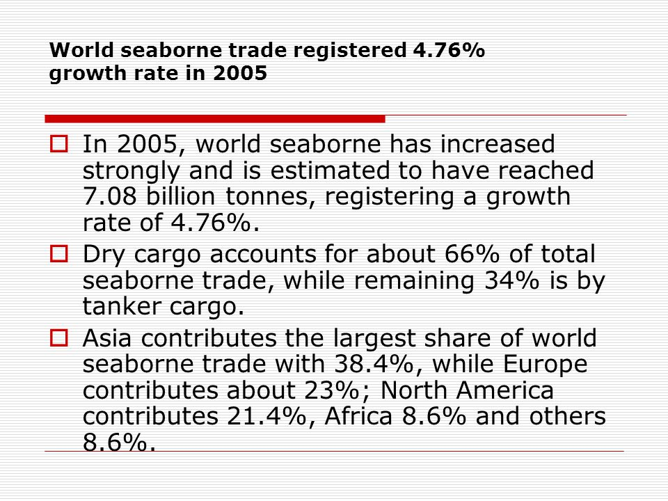 World seaborne trade registered 4.76% growth rate in 2005