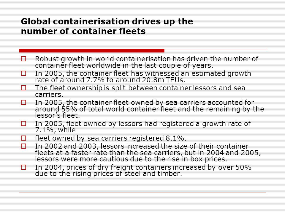 Global containerisation drives up the number of container fleets