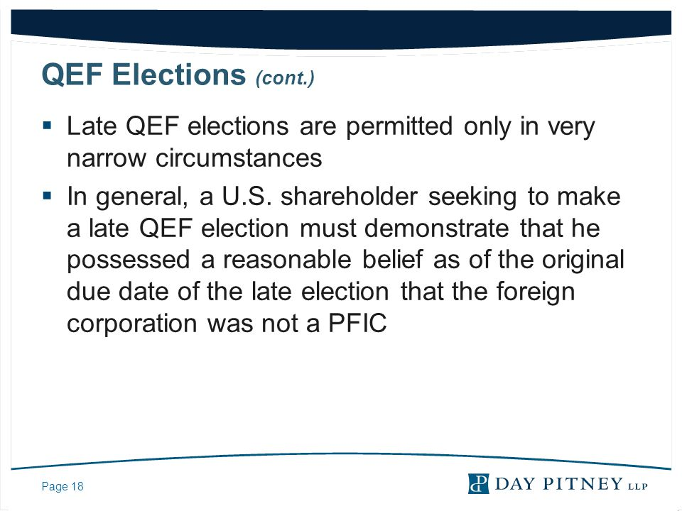 QEF Elections (cont.) Late QEF elections are permitted only in very narrow circumstances.