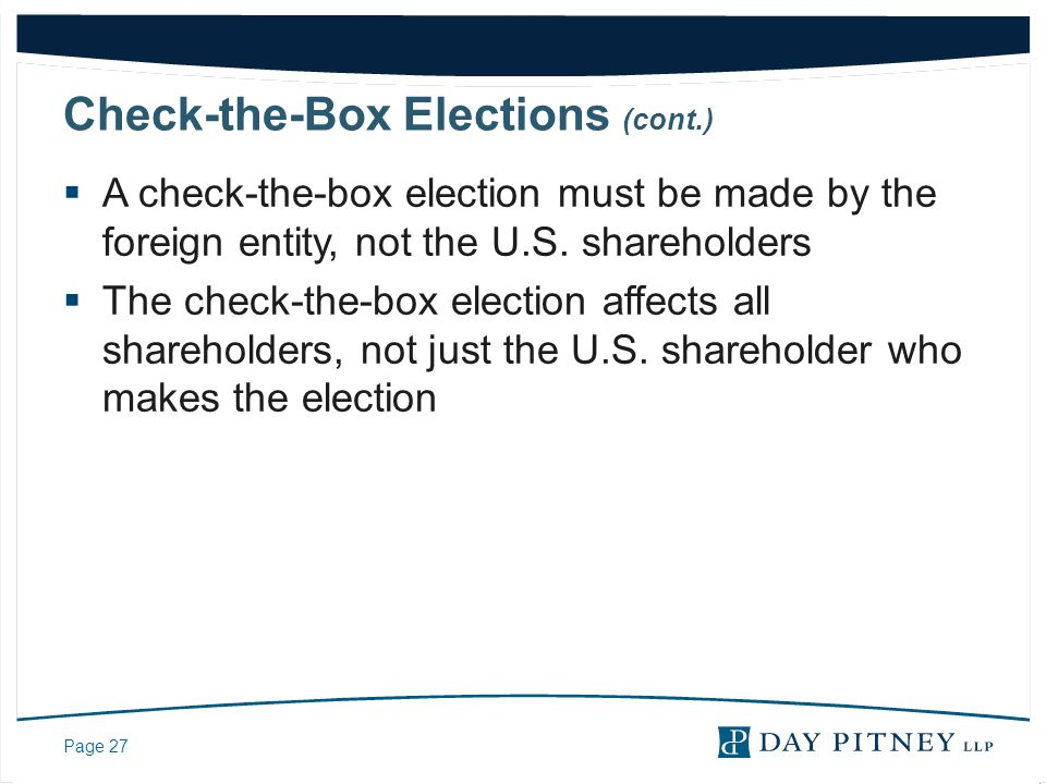 Check-the-Box Elections (cont.)
