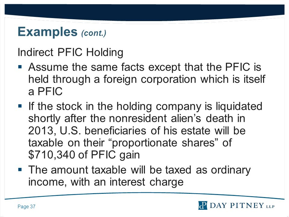 Examples (cont.) Indirect PFIC Holding