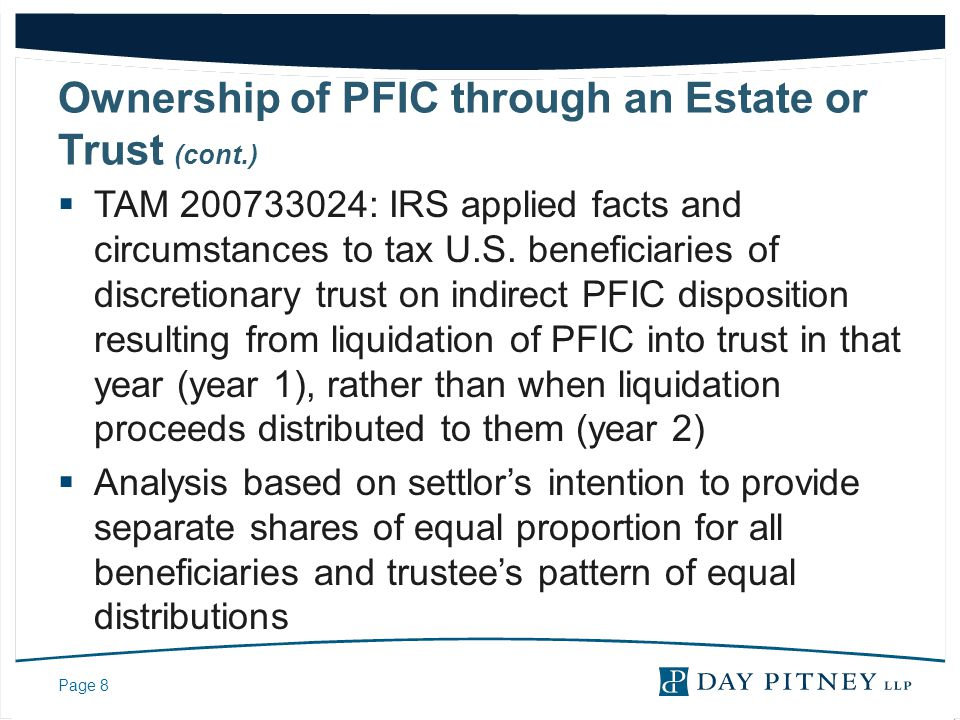 Ownership of PFIC through an Estate or Trust (cont.)
