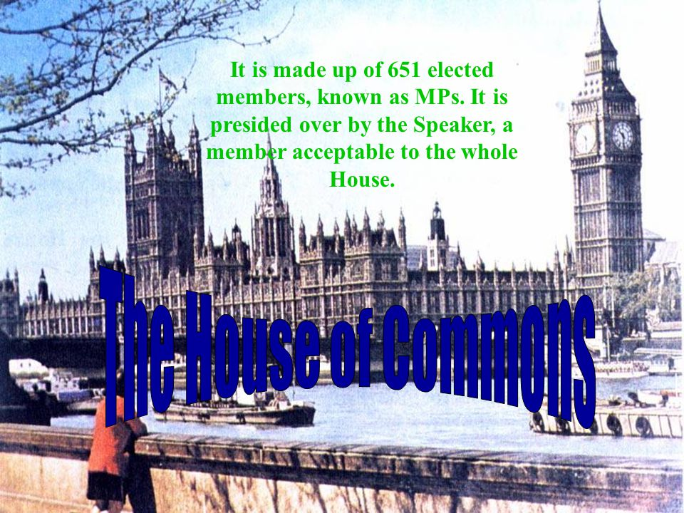It is made up of 651 elected members, known as MPs