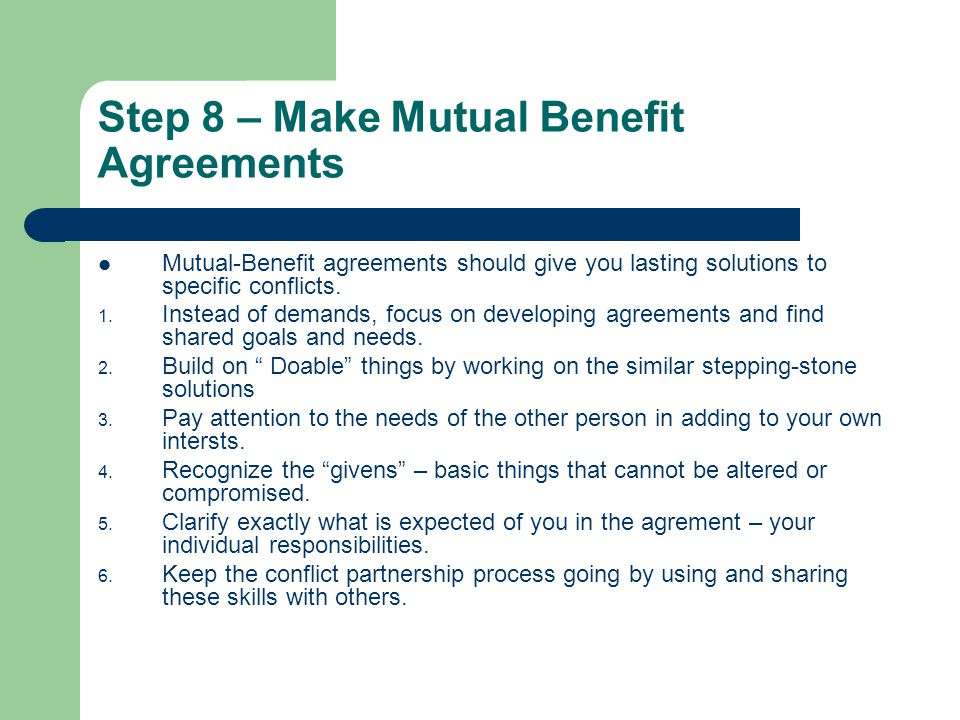 Step 8 – Make Mutual Benefit Agreements